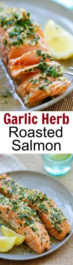 Garlic Herb Roasted Salmon – best roasted salmon recipe ever! Made with butter, garlic, herb, lemon and dinner is ready in 20 mins