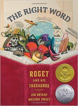 Caldecott Honor Book - Most distinguished picture book for children  http://library.meredith.edu/search~S3/?searchtype=t&searcharg=The+Right+Word%22+Roget+and+His+Thesaurus&searchscope=3&sortdropdown=-&SORT=D&extended=0&SUBMIT=Search&searchlimits=&searchorigarg=tsam+and+dave+dig+a+hole