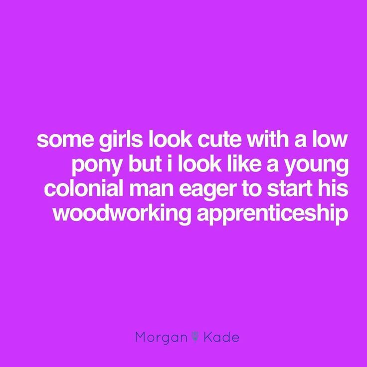 I Too Suffer From Low Pony Tail Colonial Manship Look Funny Quotes Haha Funny Funny