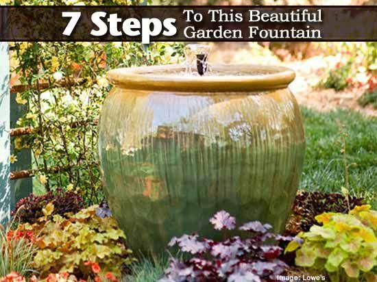 7 Steps To A Beautiful Garden Fountain