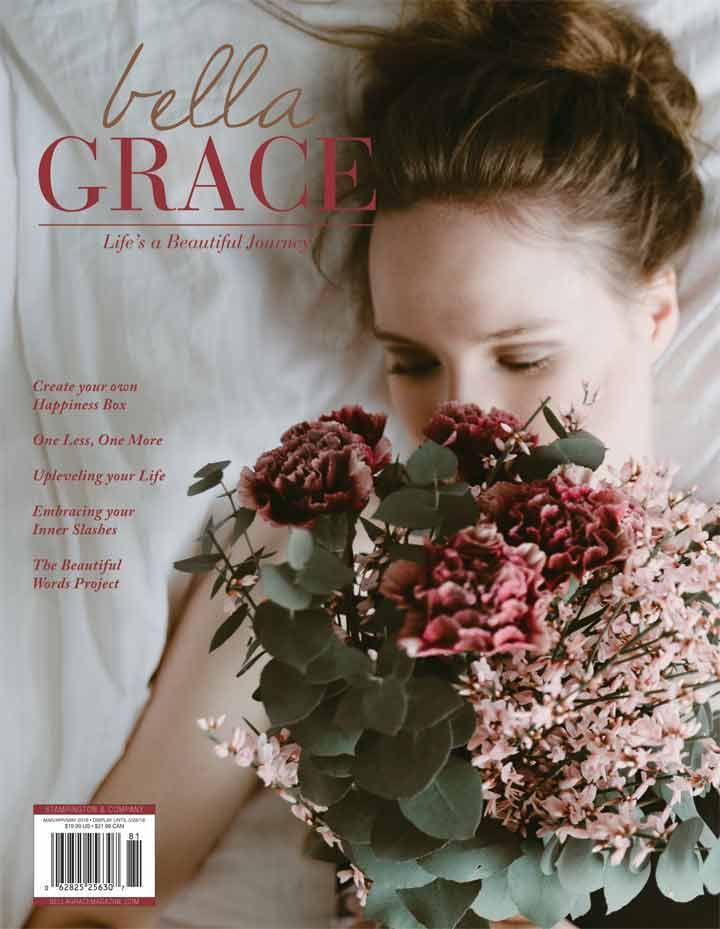 Create your own happiness box, embrace your inner slashes, and uplevel your life with the latest issue of Bella Grace magazine.