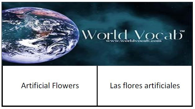 Artificial Flowers - Las flores artificiales