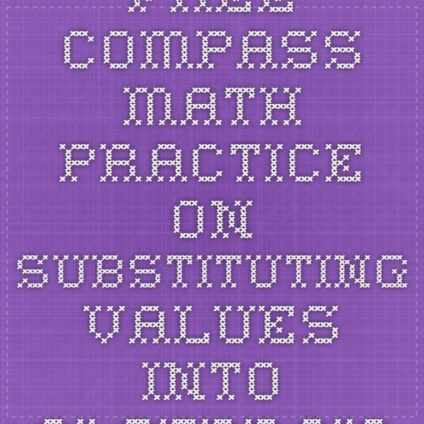 Free Compass Math Practice on Substituting Values Into Algebraic Expressions - Sample 11