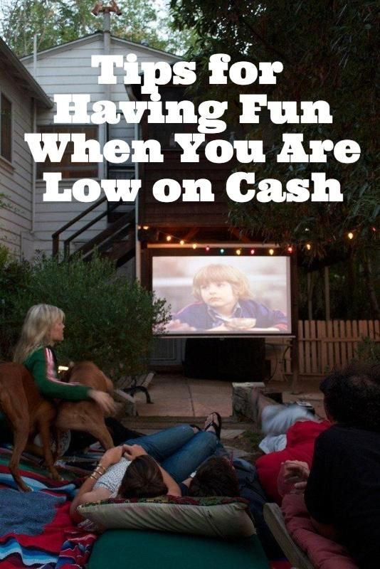 Tips for Having Fun When You Are Low on Cash