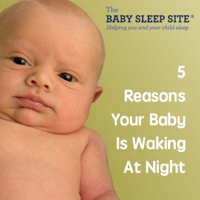 5 Reasons Why Your Baby is Night Waking And Won't Sleep | The Baby Sleep Site - Baby Sleep Help | Toddler Sleep Help | Personalized Sleep Consulting