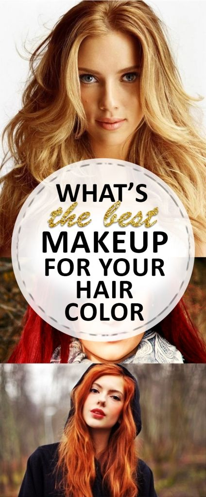 What S The Best Makeup For Your Hair Color Cuts Coloring