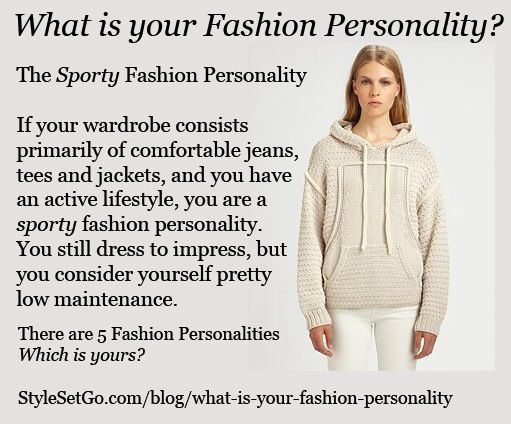 What Is Your Fashion Personality Sporty Style Types Pinterest Sporty Fashion Styles