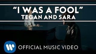 tegan and sara i was a fool - YouTube