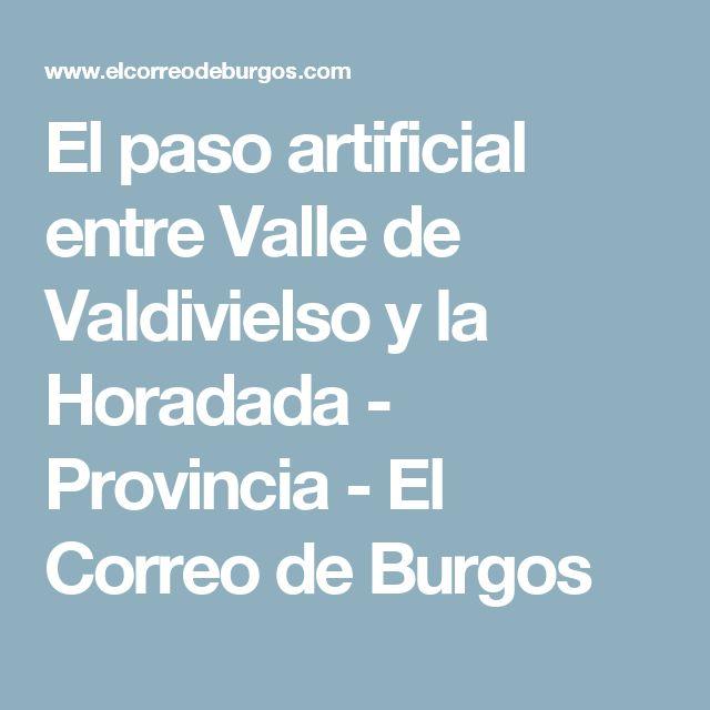 El paso artificial entre Valle de Valdivielso y la Horadada - Provincia - El Correo de Burgos