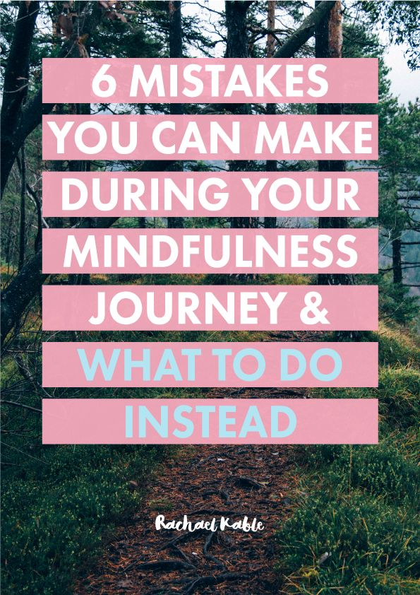 Mistakes you might be making in your mindfulness journey, such as criticising yourself and interpreting stress as a sign that you've failed. Learn what to do instead so you can continue practicing mindfulness with more compassion, ease and forgiveness.