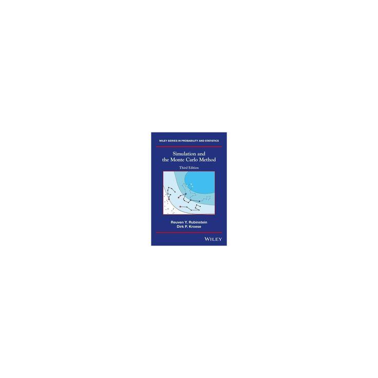 Simulation and the Monte Carlo Method (Hardcover) (Reuven Y. Rubinstein & Dirk P. Kroese)