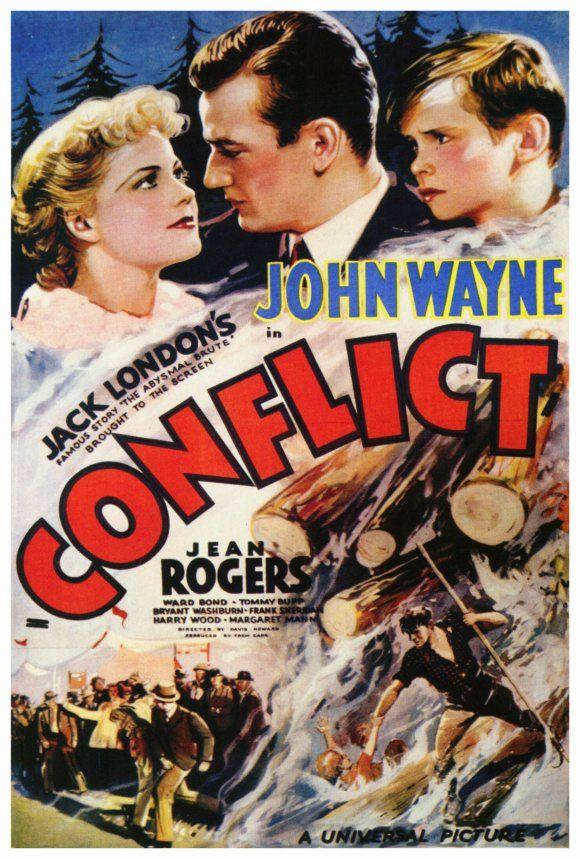 Conflict (1936) Stars: John Wayne, Jean Rogers, Ward Bond, Bryant Washburn, Tommy Bupp ~ Director: David Howard