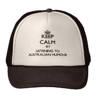 Keep calm by listening to AUSTRALIAN HUMOUR Cap
