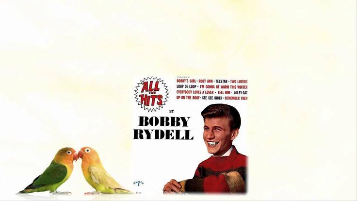 Bobby Rydell - Everybody Loves A Lover