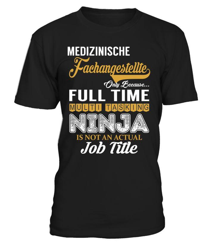 Medizinische Fachangestellte - Multi Tasking Ninja #MedizinischeFachangestellte