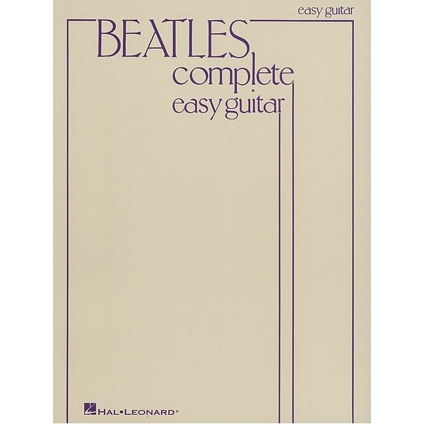 Abba Piano Sheet Music Easy: Beatles Complete Easy Guitar. Over 150 Songs Of The