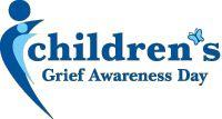 Children's Grief Awareness Day - 3rd Thursday in November!
