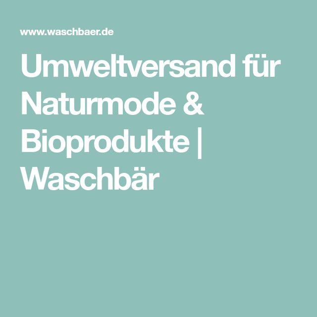 Umweltversand für Naturmode & Bioprodukte   Waschbär