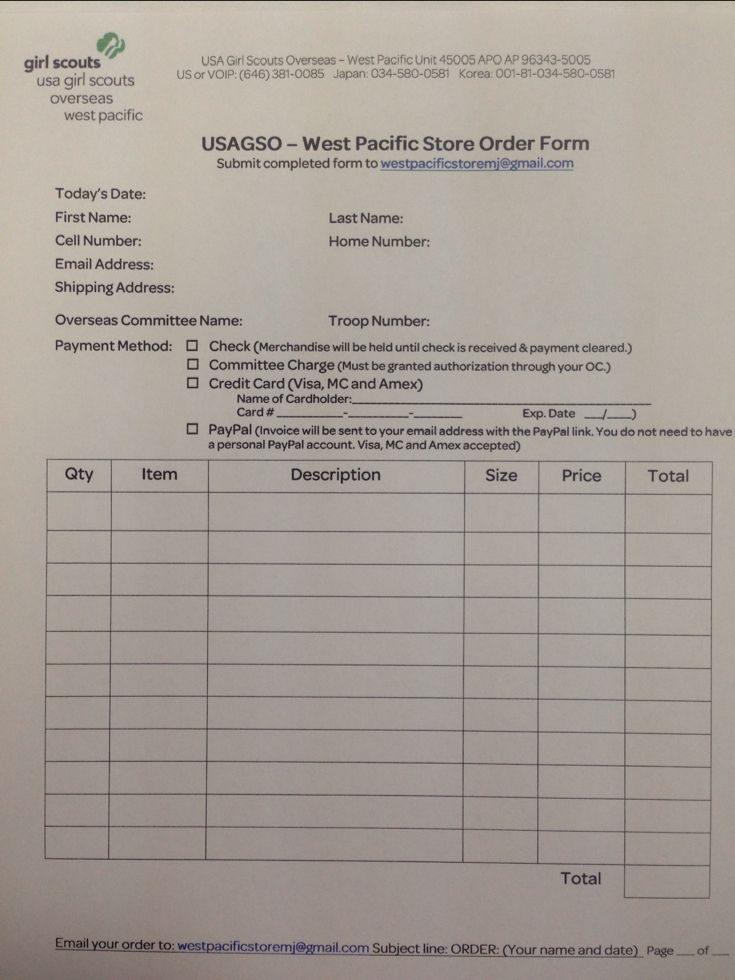 Girl Scout Store Order Form! Please follow this link to our web site if you would like to download this form: http://www.usagso.org/en/west-pacific/shop.html