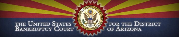 United States Bankruptcy Court - District of Arizona    Arizona Bankruptcy, Small Business Bankruptcy, Tucson Bankruptcy Lawyers