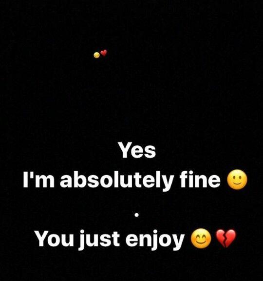 Yesss I'm fine