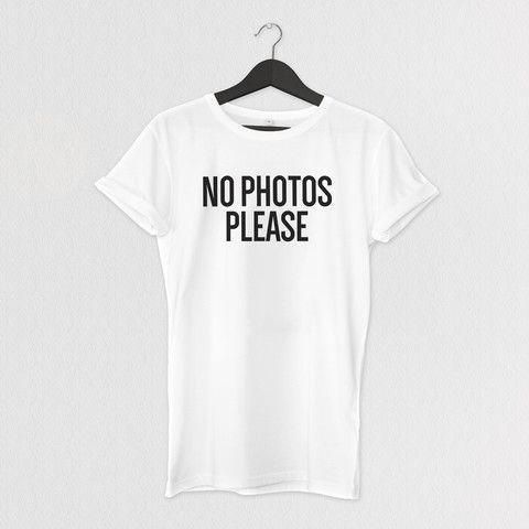 NO PHOTOS PLEASE TEE