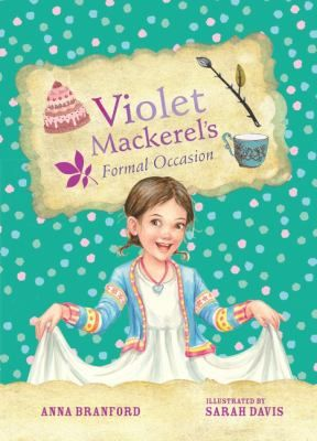 See Violet Mackerel's formal occasion in the library catalogue.