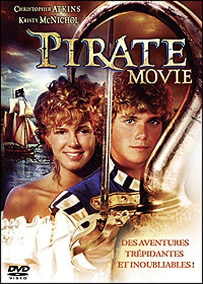 The Pirate Movie with Christopher Atkins & Kristy McNichol...Watched over and over and over!