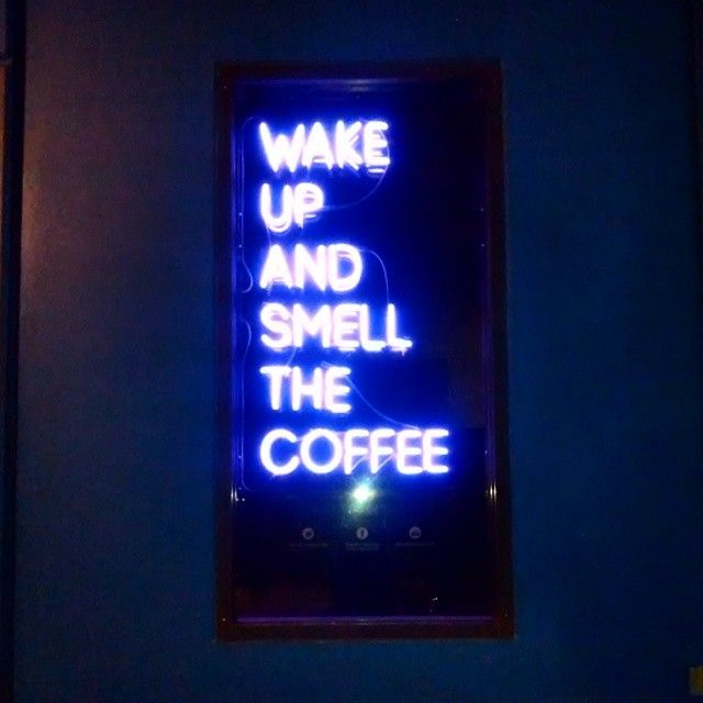 Wake up and smell the coffee #neon #coffee #northbridge #perth By armdiseno