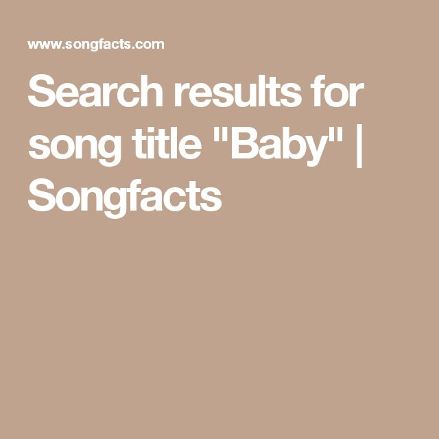 "Search results for song title ""Baby"" 