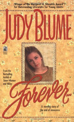 """""""Forever"""" by Judy Blume.  The """"Fifty Shades of Grey"""" of my teen years!  This link goes to an article at Fahrenheit 451: Freedom to Read blog about censorship and Judy Blume- RRM"""