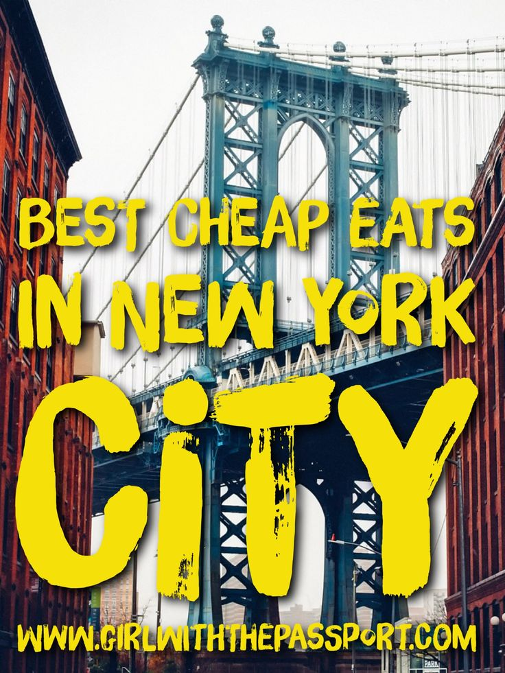 A local's guide to the best places to eat, for the best price, in New York City.