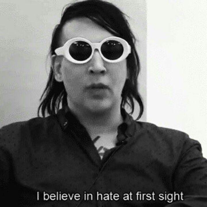 Marilyn Manson oh my gosh I feel you!!