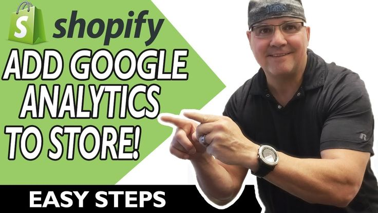 How to add Google Analytics to your Shopify Store Learn
