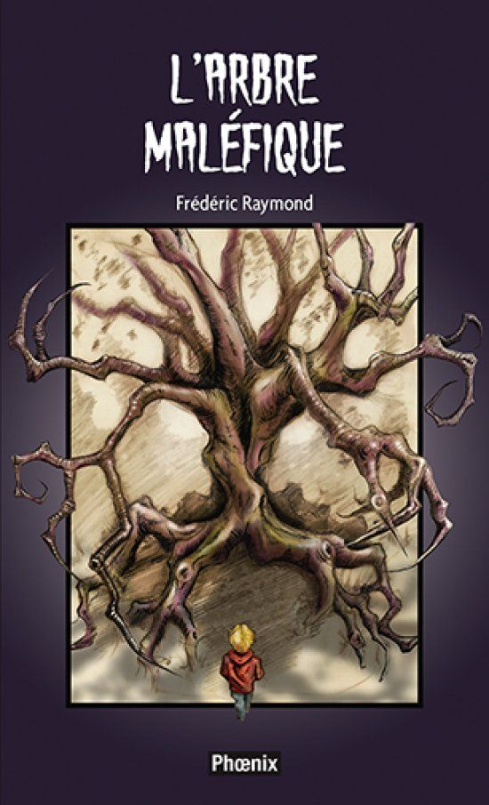 """""""La rue du Lac-Frisson 01 : L'arbre maléfique"""" Texte de Frédéric Raymond et Illustrations de Mathieu Bellemare"""