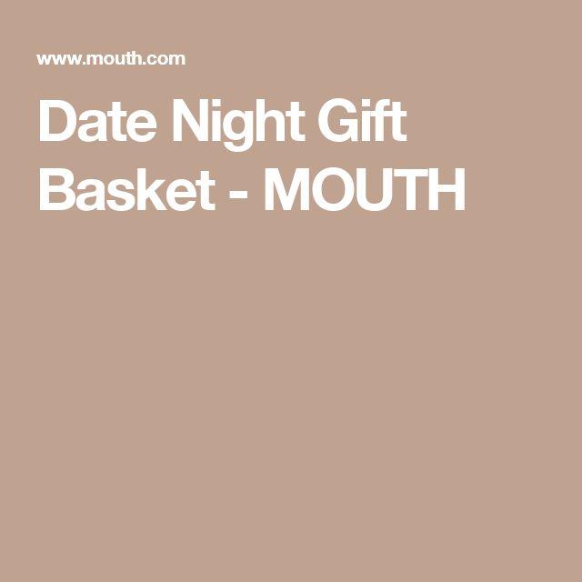 Date Night Gift Basket - MOUTH