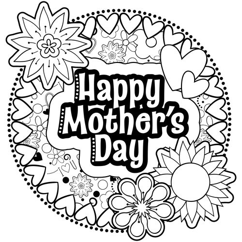 Say Happy Mother S Day With This Coloring Page Filled With Flowers And Hearts Free T Mothers Day Coloring Pages Free Printable Coloring Pages Coloring Pages