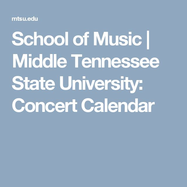 School of Music | Middle Tennessee State University: Concert Calendar