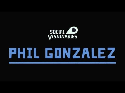 Social Visionaries // Phil Gonzalez Subscribe @ neverhidefilms.com