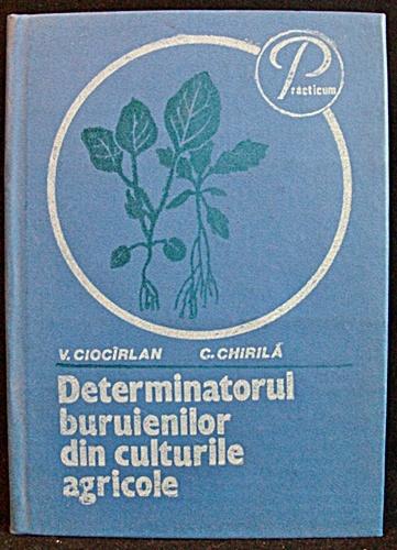 Determinatorul Buruienilor Din Culturile Agricole