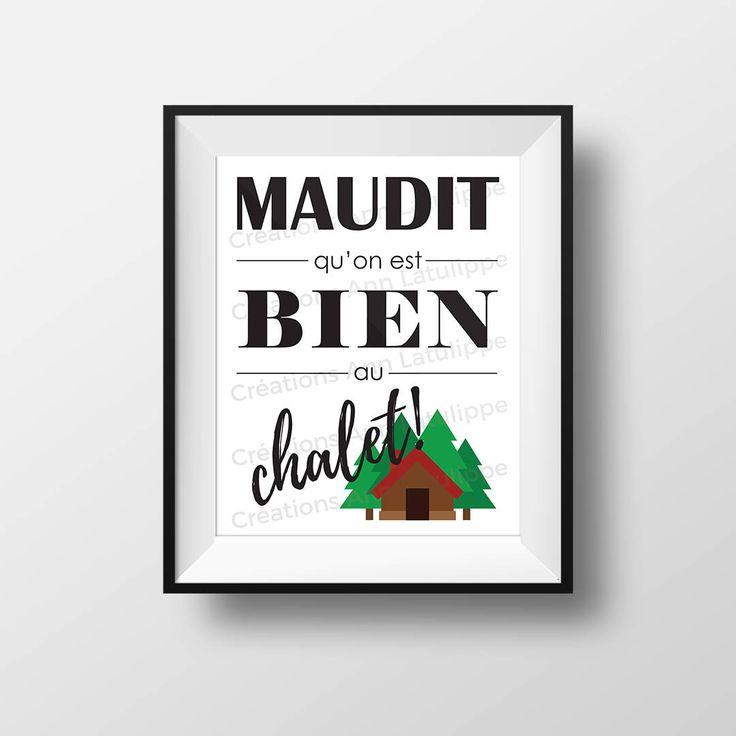 Affiche imprimable Maudit qu'on est bien au chalet! 8x10, Chalet printable poster, wall art decoration quote citation à imprimer