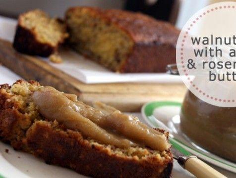 Walnut loaf with apple and rosemary butter   Village VoicesVillage Voices