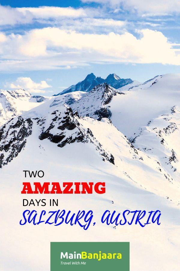 Things To Do In Austria Salzburg Travel Through Europe Travel