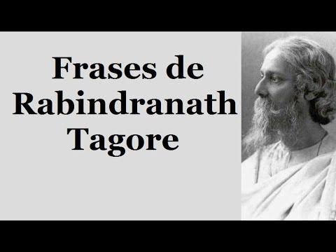 Frases de Rabindranath Tagore - Frases para mujeres