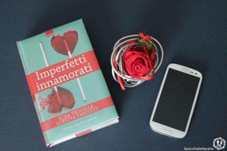 """♦ Domino Letterario – Recensione de """"Imperfetti innamorati"""" – La Nicchia Letteraria"""