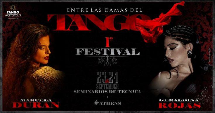 {23-24 Sep}-Entre las Damas del Tango/ Seminars Δυο θρύλοι του γυναικείου Τάνγκο...Επιτέλους στην Αθήνα Οι δυο γυναικείες φιγούρες που ενσωματώνουν την ιστορία του Tango η Geraldina Rojas & η Marcela Duran συναντιουνται για πρώτη φορά στην Αθήνα , για να μεταφέρουν σε όλες τις Damas του Tango τον αισθησια�