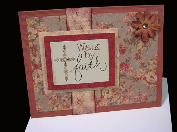 WALK BY FAITH  Christian Greeting Card  Unique Hand Crafted