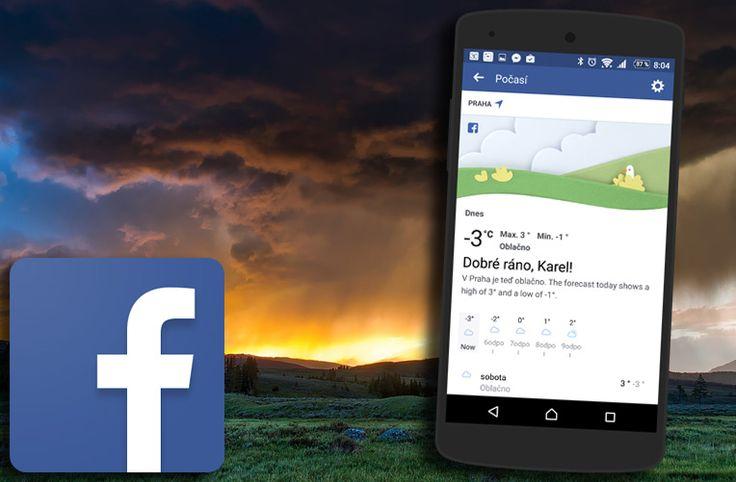 Ve Facebooku pro Android se skrývá aplikace pro předpověď počasí - https://www.svetandroida.cz/aplikace-pro-predpoved-pocasi-facebook-201702?utm_source=PN&utm_medium=Svet+Androida&utm_campaign=SNAP%2Bfrom%2BSv%C4%9Bt+Androida