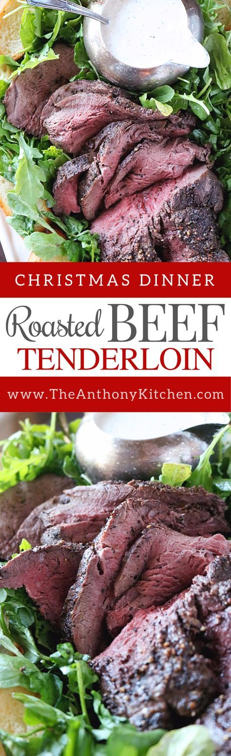 Beef Tenderloin Recipe   A simple and easy recipe for roasted beef tenderloin, with helpful tips for purchasing, preparing and cooking   #beeftenderloin #christmasdinner #holidaymealidea