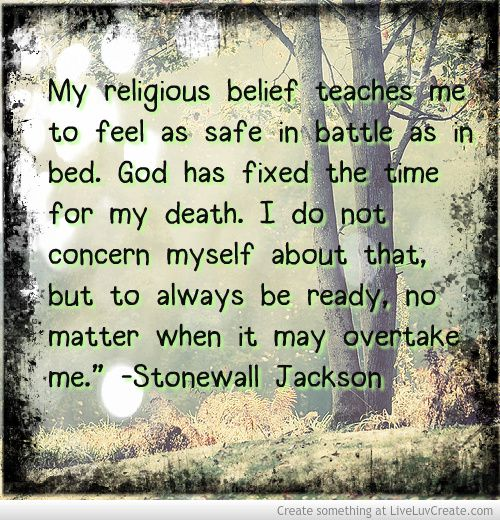 Stonewall Jackson quote on the Sovereignty of God.
